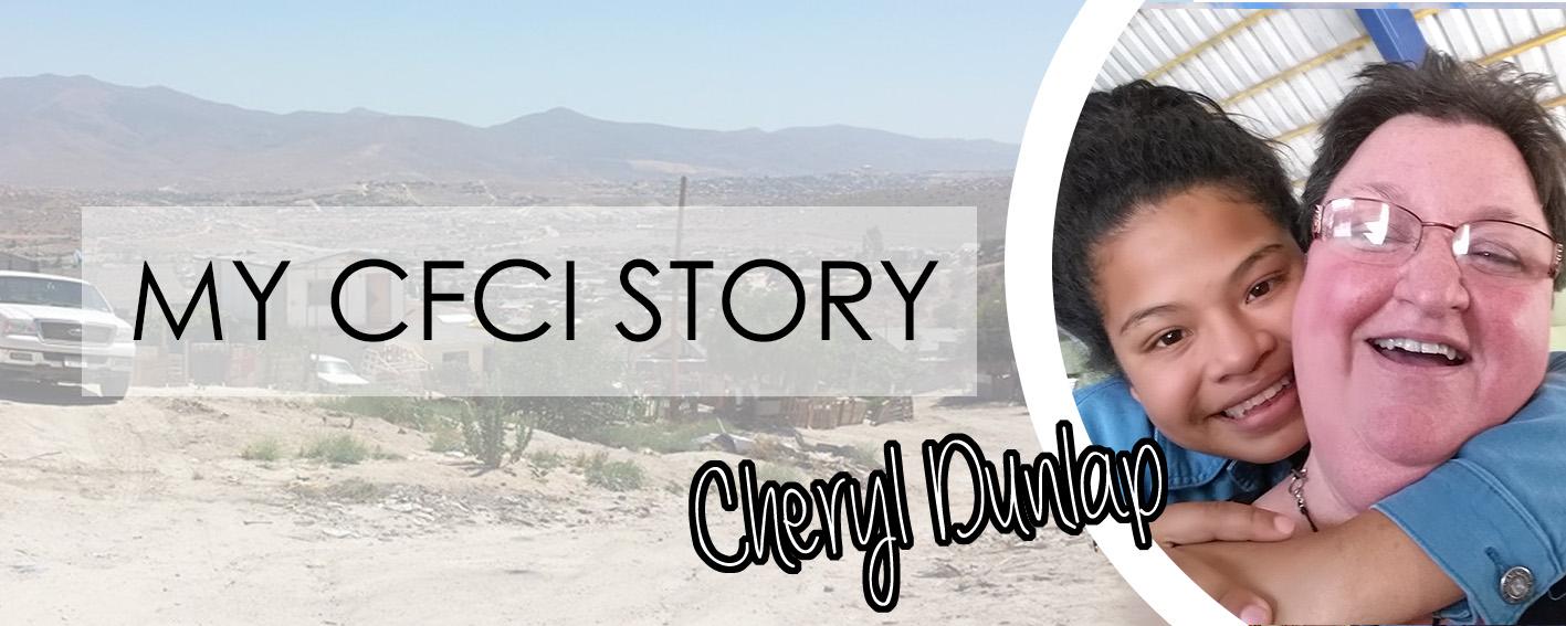 MY CFCI STORY: CHERYL DUNLAP