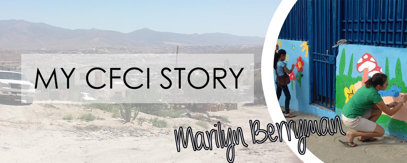 MY CFCI STORY: MARILYN BERRYMAN