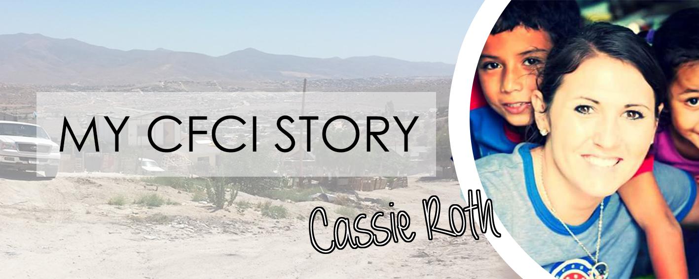 MY CFCI STORY: CASSIE ROTH