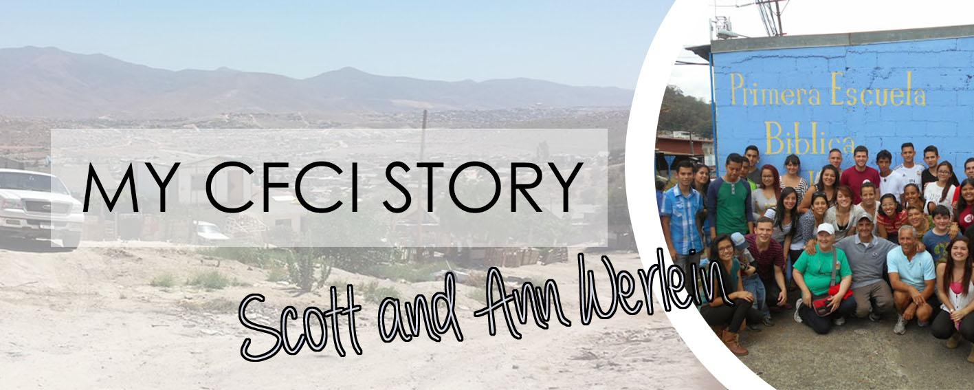 MY CFCI STORY: SCOTT AND ANN WERLEIN